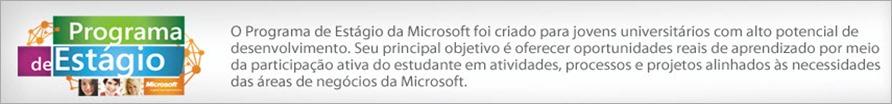 Click aqui Escrição Microsoft Programa de Estágio